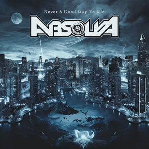 Image of Absolva 'Never A Good Day To Die' CD