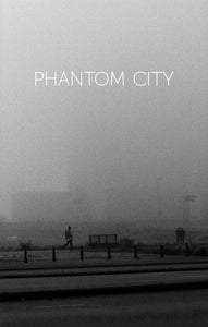 Image of PHANTOM CITY -  a photo novel (sent to: NL, price incl 6% VAT and shipping)
