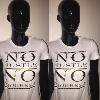 Image of No Hustle|No Progress
