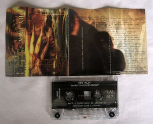 "Image of THY PAIN ""More than suffering""  Tape"