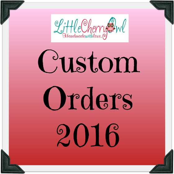 Image of Custom Order Deposit - February 2016