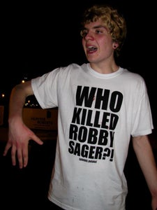 Image of Who Killed Robby Sager?! Shirt