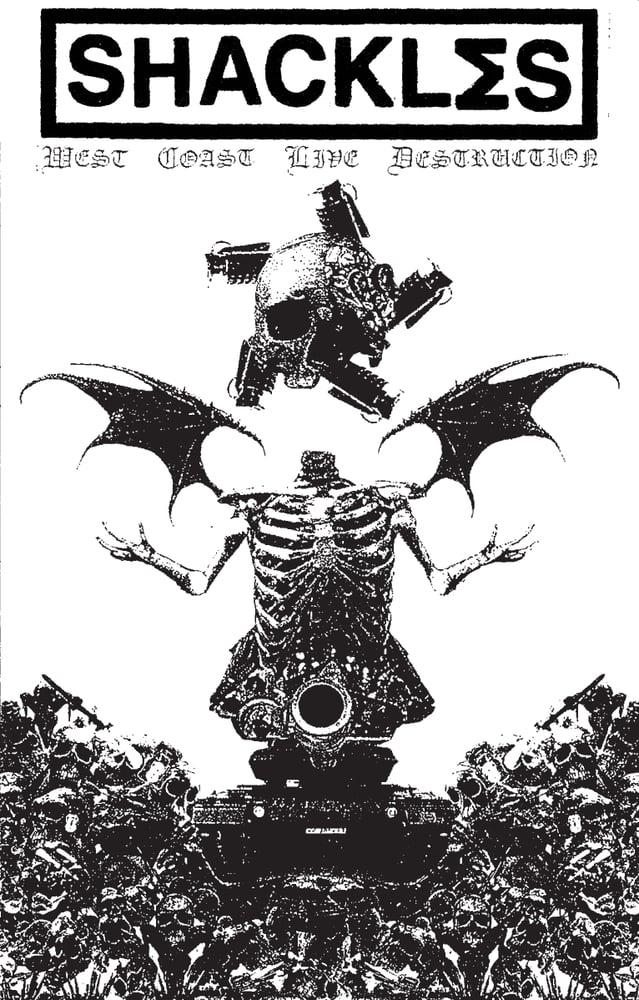 Image of SHACKLΣS 'WEST COAST LIVE DESTRUCTION TAPE' (CR 05/TS 05)
