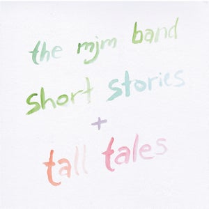 Image of 'Short Stories and Tall Tales' EP