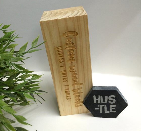 Image of Custom Inspirational Wood Block