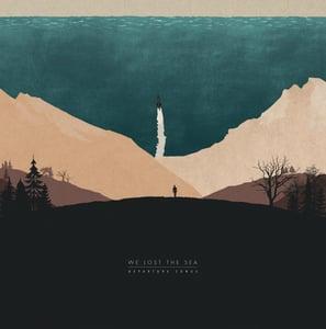 Image of We Lost The Sea - Departure Songs 2xLP