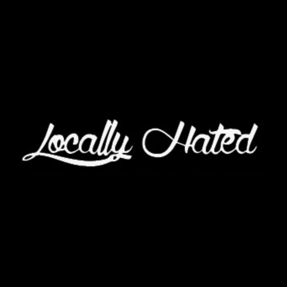 Image of Locally Hated