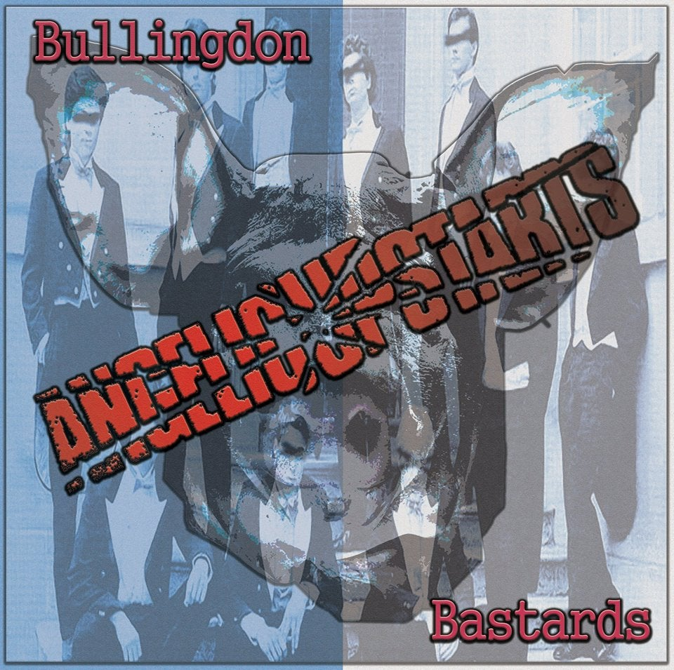 Image of Angelic Upstarts - Bullingdon Bastards Limited Edition Double CD