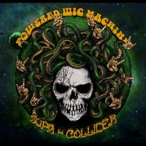 Image of Powered Wig Machine - Supra Collider LP