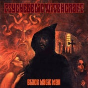 Image of Psychedelic Witchcraft - Black Magic Man CD