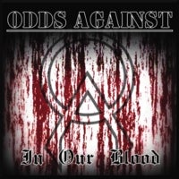 Image of Odds Against - In Our Blood CD