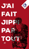 J'ai fait Jippi partout !