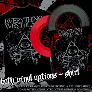 Image of EVERYTHING WENT BLACK BOTH COLORS OF VINYL + SHIRT