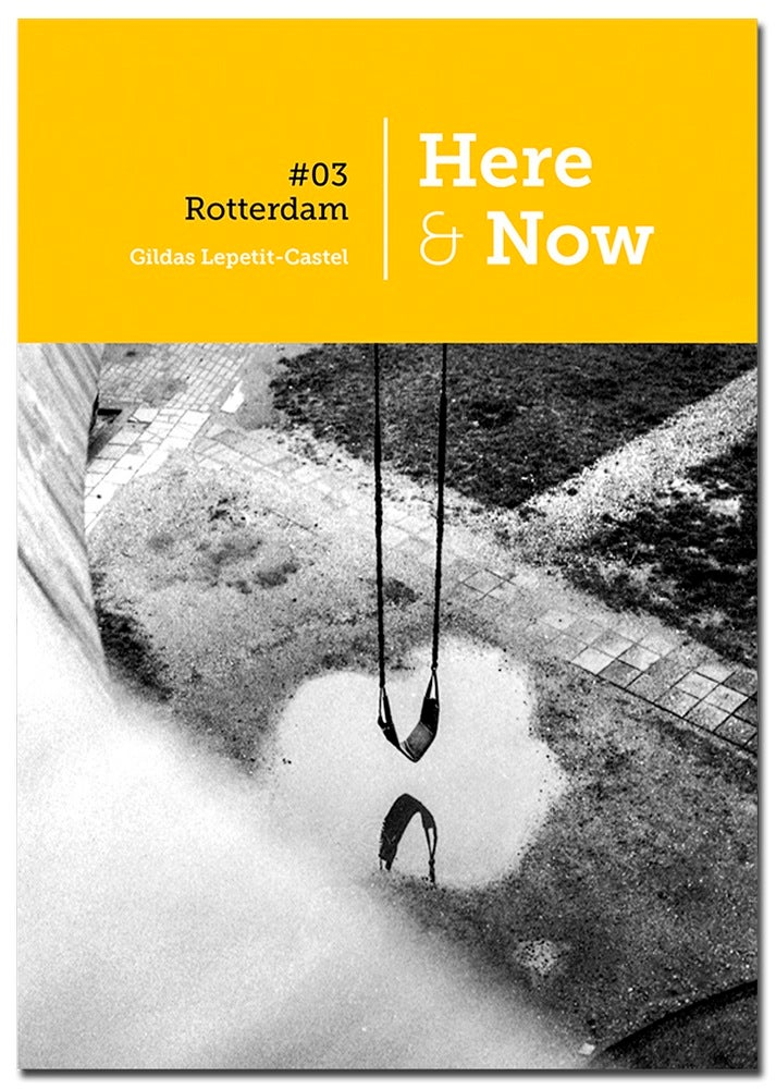 Image of Here & Now 3 - Rotterdam LAST COPIES