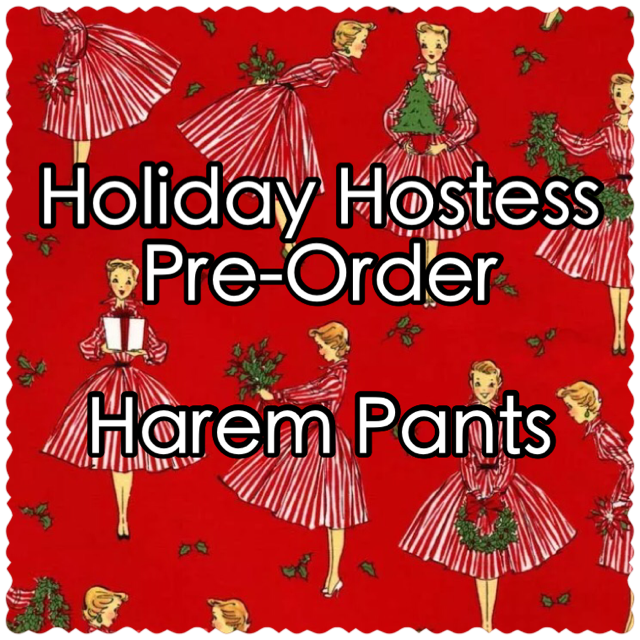 Image of Holiday Hostess Pre-Order - Harem Pants