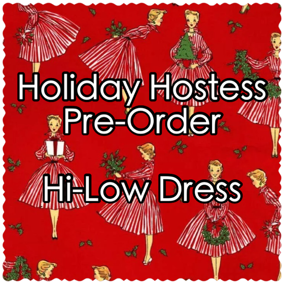 Image of Holiday Hostess Pre-Order - Hi-Low Dress