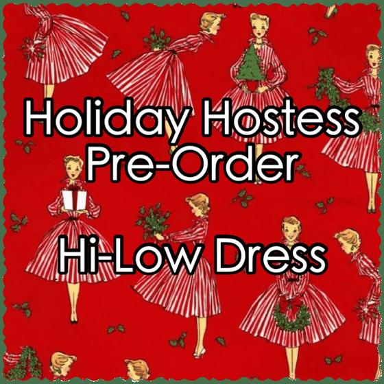 Image of Holiday Hostess Pre-Order - Hi-Low Dress