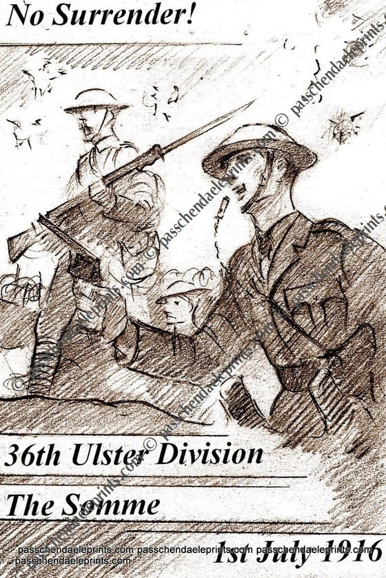 Image of 'NO SURRENDER' 36TH ULSTER THE SOMME 1ST JULY 1916