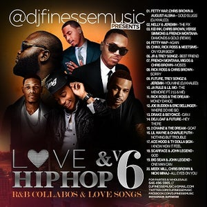Image of LOVE & HIP HOP MIX VOL. 6 (HIP-HOP/R&B COLLABOS)