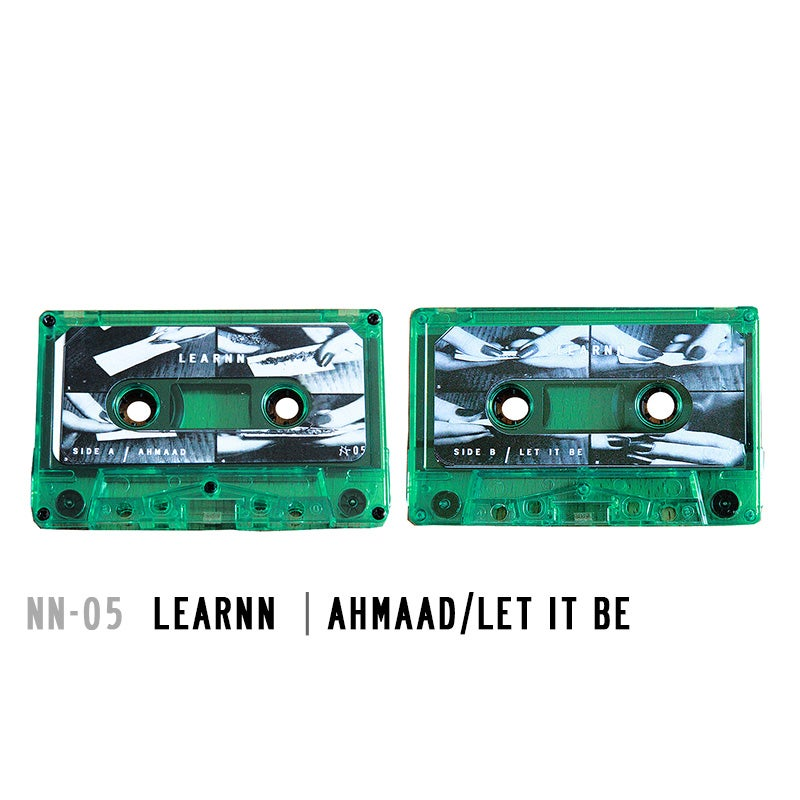 Image of NN-05 | LEARNN - Ahmaad / Let It Be Cassette
