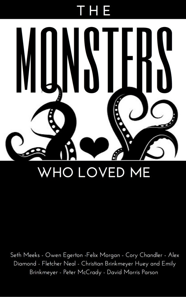 Image of The Monsters Who Loved Me