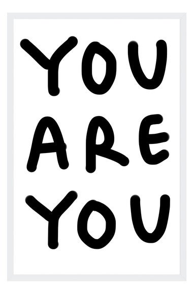 Image of YOU ARE YOU