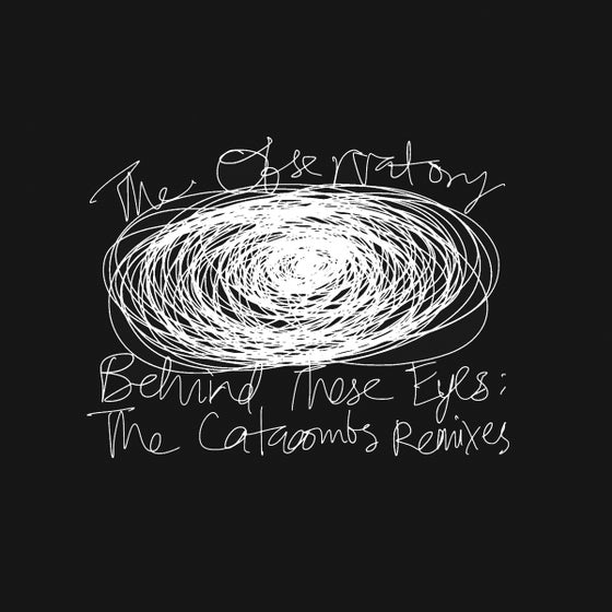 Image of The Observatory - Behind These Eyes: The Catacombs Remixes / Vinyl 2LP