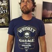 Image of Whiskey Garage Always Breaking Shit Blue - Limited