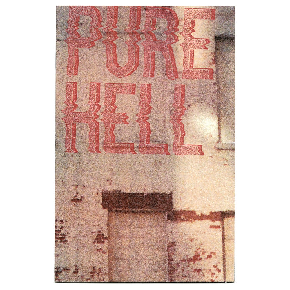 "Image of ""PURE HELL"" ZINE"