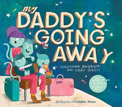 Image of My Daddy's Going Away - Glorious Hardback