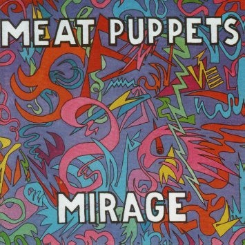 "Image of MEAT PUPPETS ""MIRAGE"" CD"