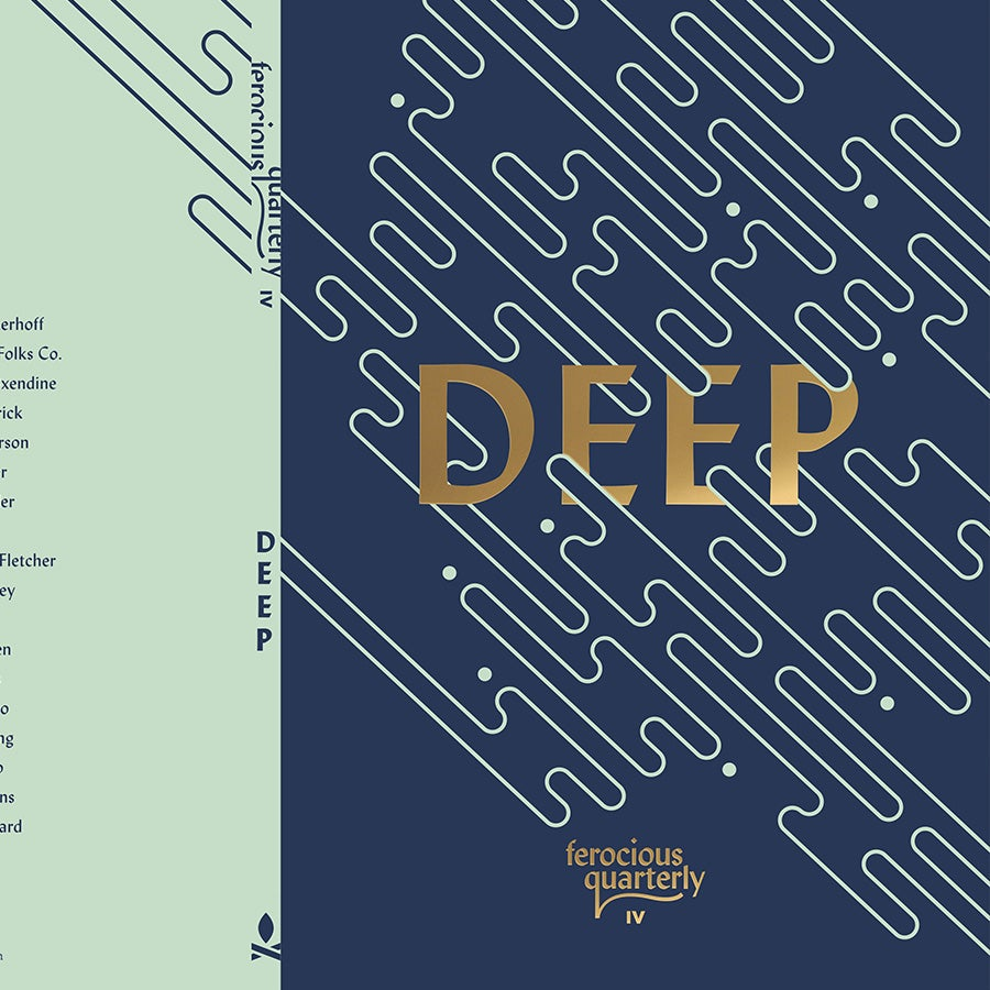 Image of Ferocious Quarterly No.4: Deep