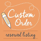 Image of Custom Order for James