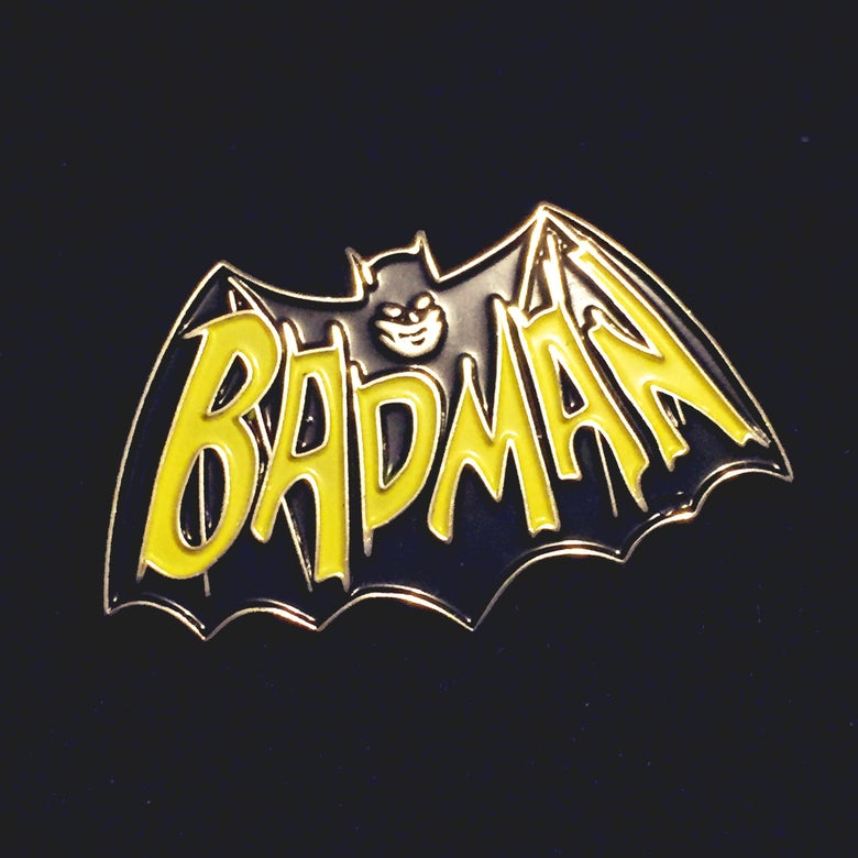 Image of Badman Pin