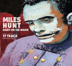 Image of Miles Hunt – 'Hairy On the Inside' CD includes 17 Track Bonus CD
