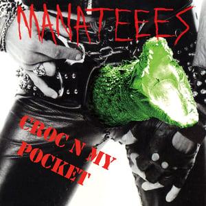 """Image of Manateees - 'Croc N My Pocket' 12"""" EP  12XU 085-1"""