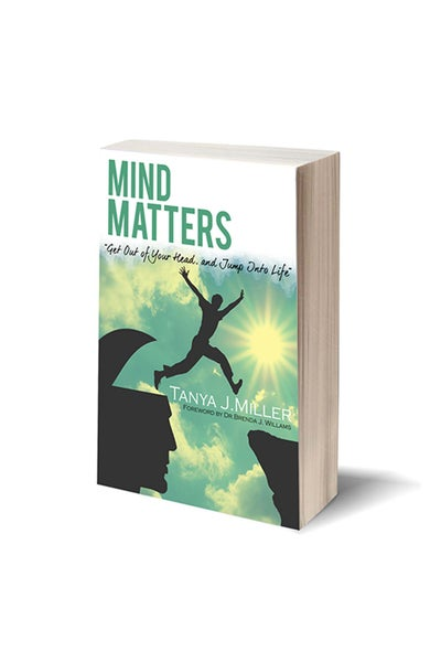 Image of Mind Matters: Get Out Of Your Head, and Jump Into Life