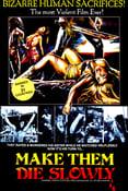 Image of Make Them Die Slowly aka CANNIBAL FEROX (1981) T-shirt