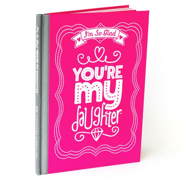 I'm So Glad You're My Daughter Children's Book