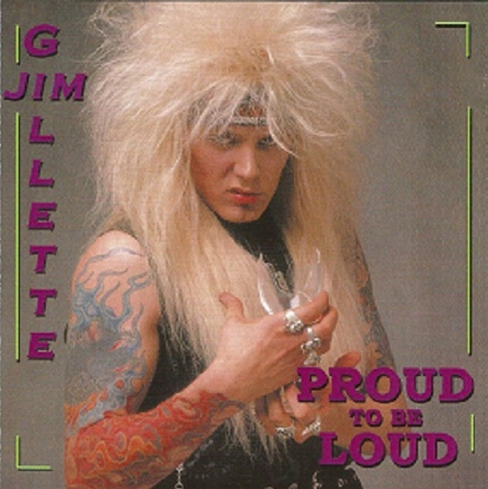 "Image of Jim Gillette ""Proud To Be Loud"" CD (1987/2003) (Nitro Lead Singer)"