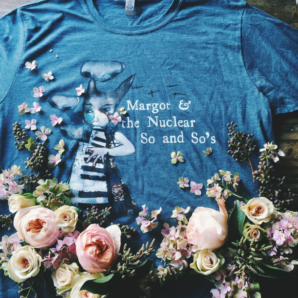 Image of MARGOT & THE NUCLEAR SO AND SO'S - LIMITED T-SHIRT