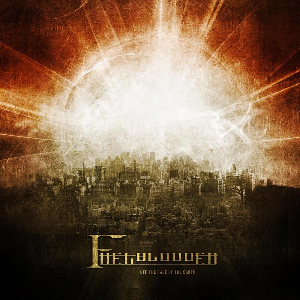 "Image of FUELBLOODED ""Off The Face Of The Earth"" CD"