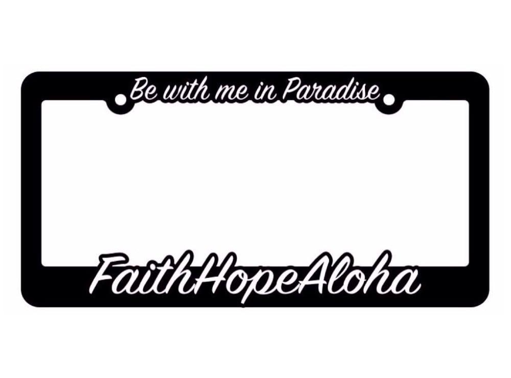 Image of Faith Hope Aloha License Plate Cover