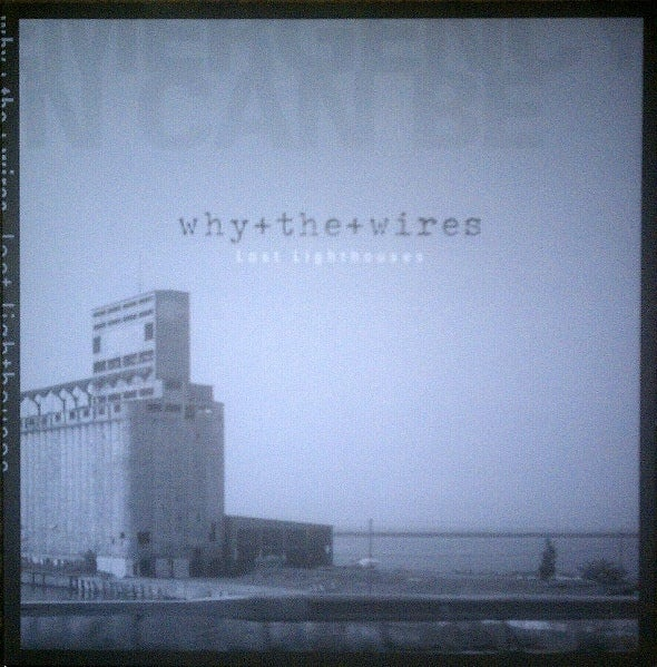 """Image of why+the+wires """"Lost Lighthouses"""" LP"""