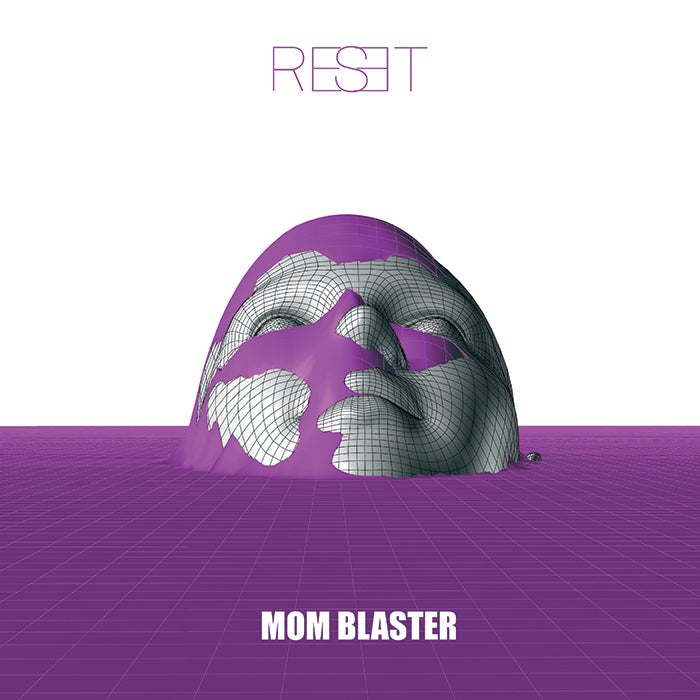 Image of MOM BLASTER Reset