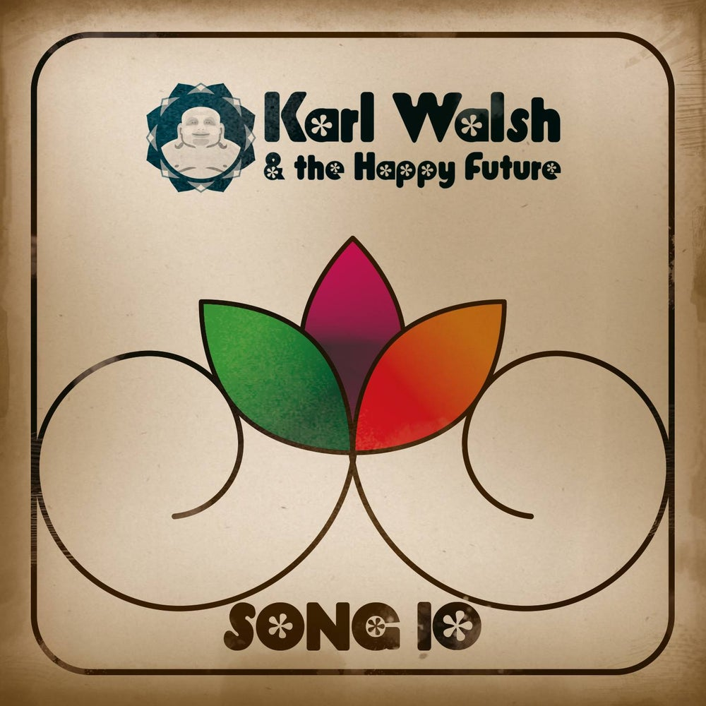 Image of Karl Walsh and The Happy Future - Song 10 EP CD