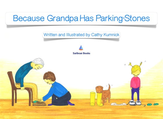 Image of Because Grandpa Has Parking-Stones - Digital iBook