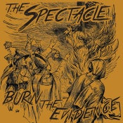 Image of The Spectacle - Burn the evidence CD
