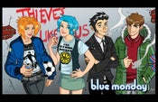 Image of PRINT: Blue Monday Thieves Like Us