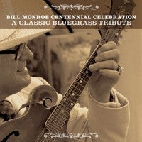 Image of Bill Monroe Centennial Celebration CD